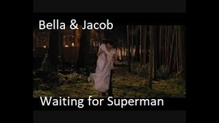 Jakob & Bella -  Waiting for Superman