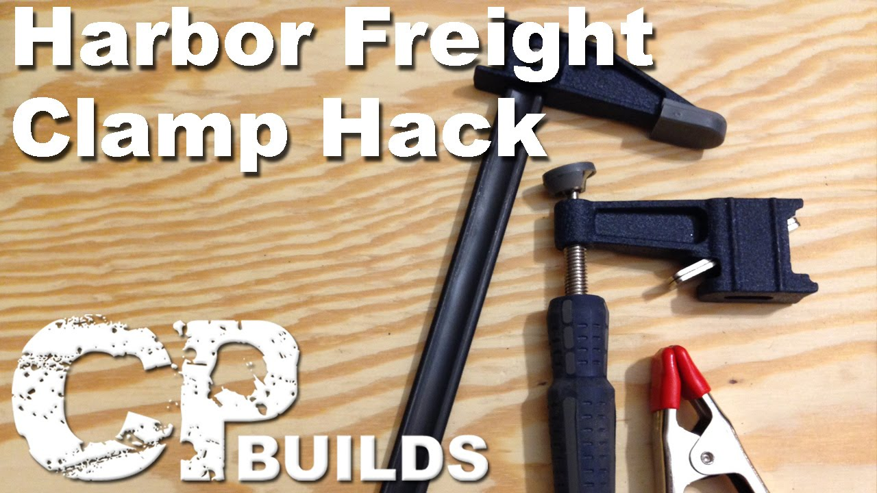 Harbor Freight Clamp Hack Youtube