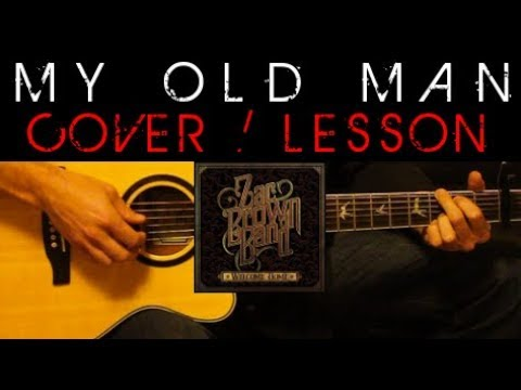 MY OLD MAN  Zac Brown Band Easy Acoustic Guitar Tutorial Lesson  + TabsChordsLyrics