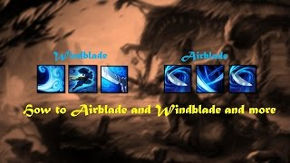 Yasuo tutorial [Airblade, Windblade and more]