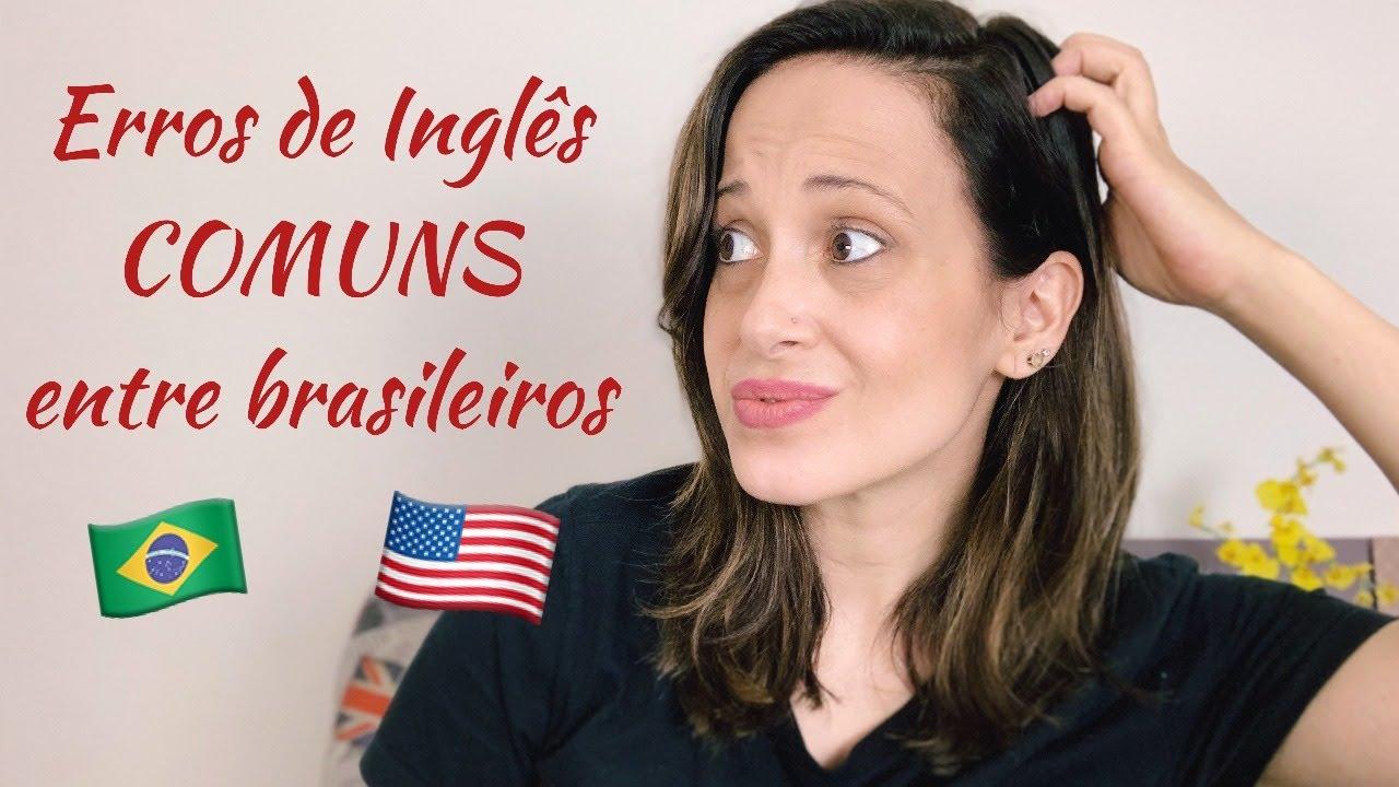 Download Os Erros De Inglês Mais Comuns Entre Brasileiros - Teacher Allie