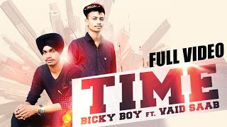 New Punjabi Songs 2015  Time  Official Video Hd  Bicky Boy Ft Vaid Saab  Latest Punjabi Songs