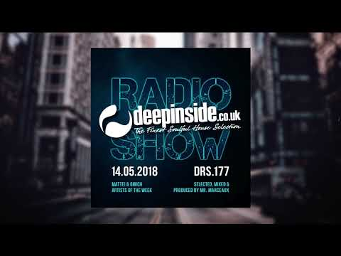 DEEPINSIDE RADIO SHOW 177 (Mattei & Omich Artists of the week)