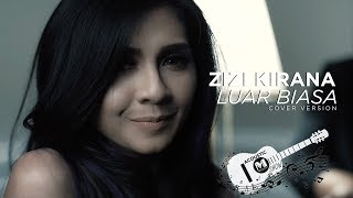Download Zizi Kirana - Luar Biasa (Cover)   Ismail Izzani ft Alif MP3 song and Music Video