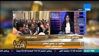 بالفيديو.. «غطاس»: محاولة لإعادة إنتاج الحزب الواحد داخل البرلمان