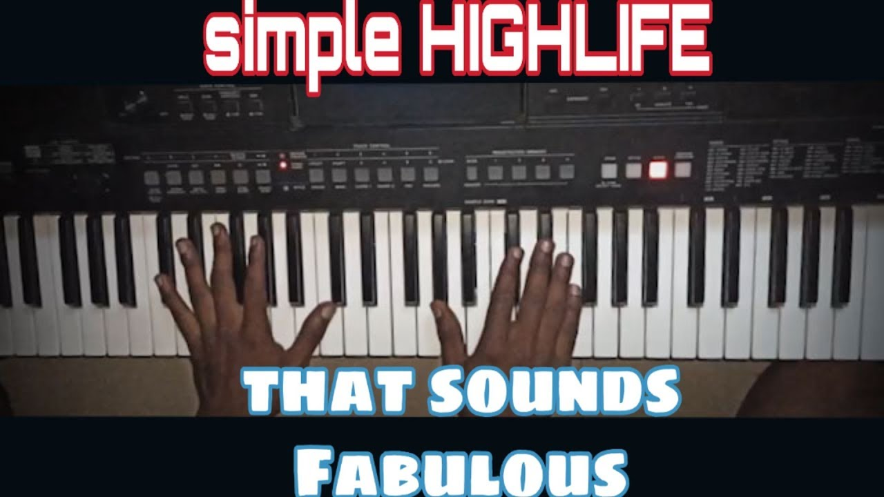 Download How to play Highlife that sounds fabulous