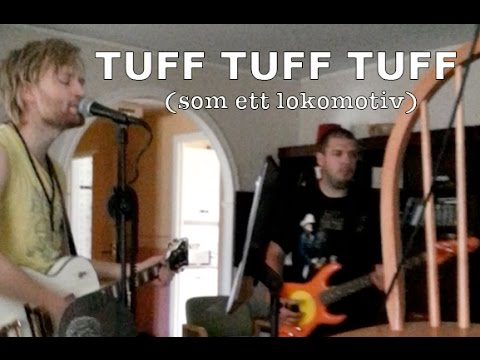 Tuff Tuff Tuff (Som ett lokomotiv) – Gyllene Tider cover