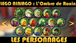 LEGO Ninjago : Les Personnages / Characters