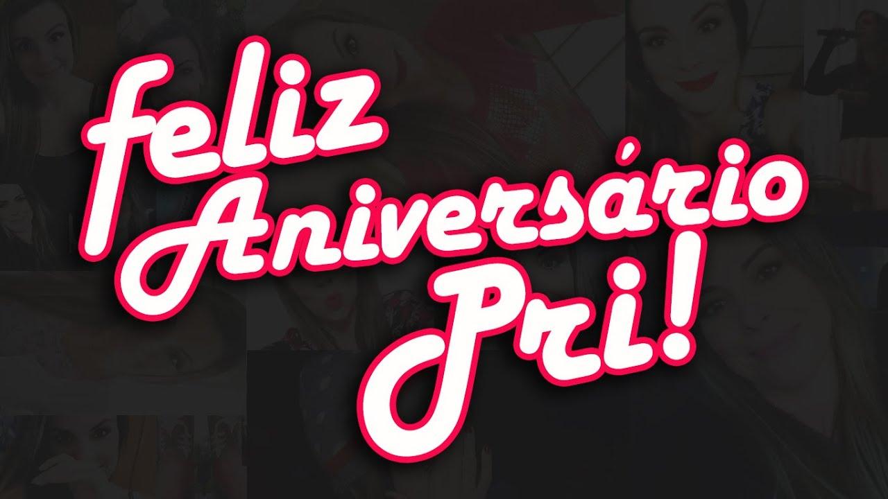 Feliz Aniversário Mensagem: Feliz Aniversário, Priscila Nunes! ♥