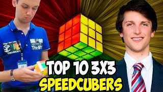 Top 10 3x3 Speedcubers 2017