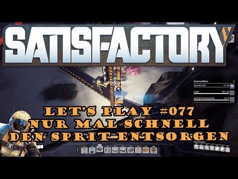 Satisfactory Let's Play 077 - Deutsch - Nur mal schnell den Sprit entsorgen