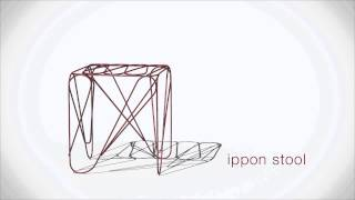 Furniture Series 'Sen' Promotion Video Featuring 'Ippon stool'