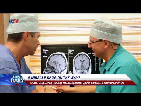Israeli Miracle Drug Targets MS, Alzheimer's, Crohn's And Colitis - Feb. 11, 2018