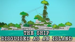 The Ship that escaped capture disguised as a tropical island