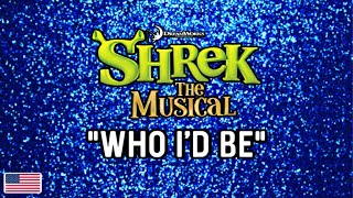 """Who I'd be Be"" from Shrek the Musical"