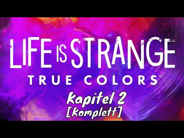 Life is Strange: True Colors 👩🏻 Kapitel 2 🗯️ [Lets Play Gameplay Deutsch German]