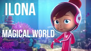 ILONA - Magical World [Clip Officiel] 2021