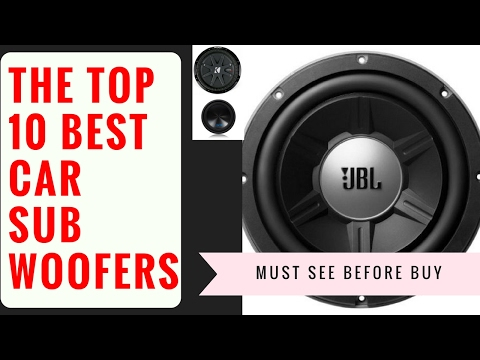 Top 10 Best Car Subwoofers|Best Subwoofers Brands You Never Know (Buying Link Included)