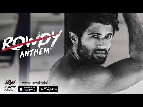Rowdy Anthem | I am you - I am the ROWDY you | Vijay Deverakonda | Karthik Rodriguez