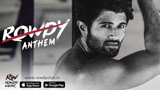 Gambar cover Rowdy Anthem | I am you - I am the ROWDY you | Vijay Deverakonda | Karthik Rodriguez