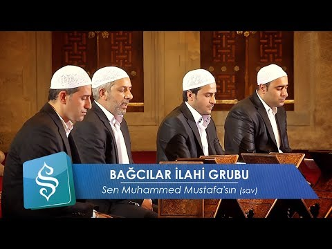 Bağcılar İlahi Grubu | Sen Muhammed Mustafa'sın