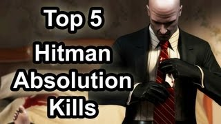 top 5 hitman absolution kills