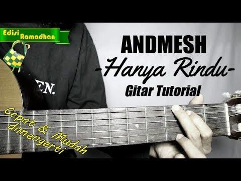 (gitar-tutorial)-andmesh-kamaleng---hanya-rindu-|mudah-&-cepat-dimengerti-untuk-pemula