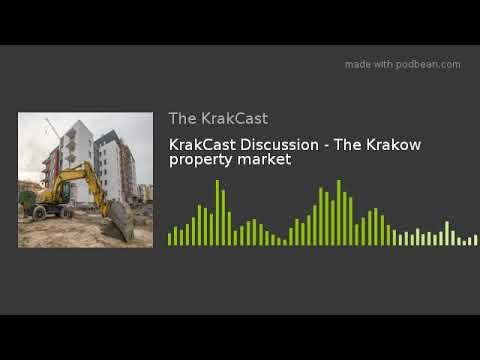 KrakCast Discussion - The Krakow property market
