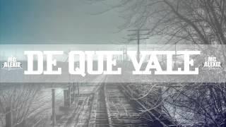 De que vale - Rap Romantico / McAlexiz Garcia