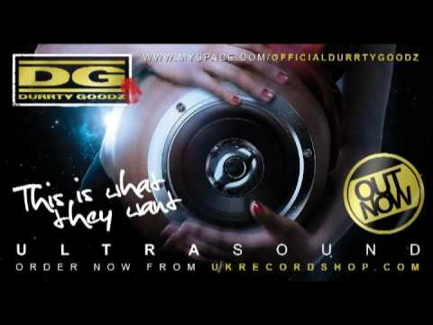 Durrty Goodz - This is what they want