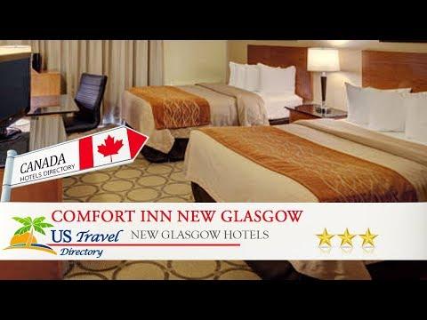 Comfort Inn New Glasgow - New Glasgow Hotels, Canada
