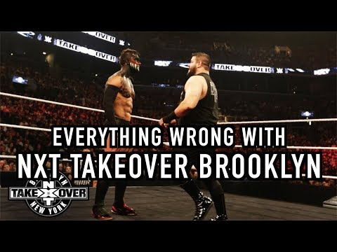 Episode #252: Everything Wrong With NXT TakeOver: Brooklyn