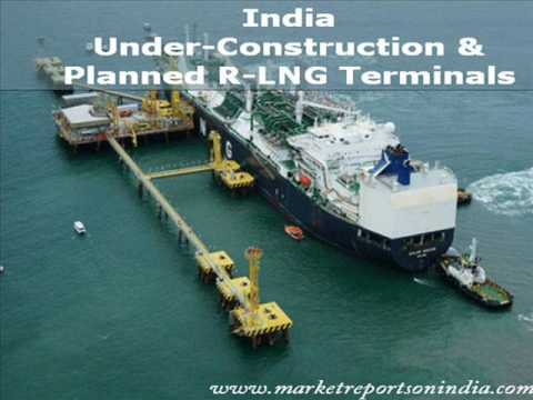 Operational,Under Construction & Planned R LNG Terminals in Indi