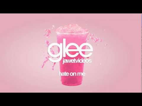 Glee Cast - Hate On Me (karaoke version)