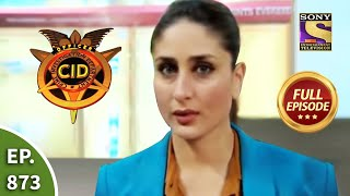 CID - सीआईडी - Ep 873 - Heroine Ko Khatra - Full Episode