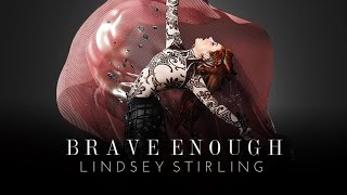 Gambar cover Brave Enough - Lindsey Stirling feat Christina Perri (Audio)