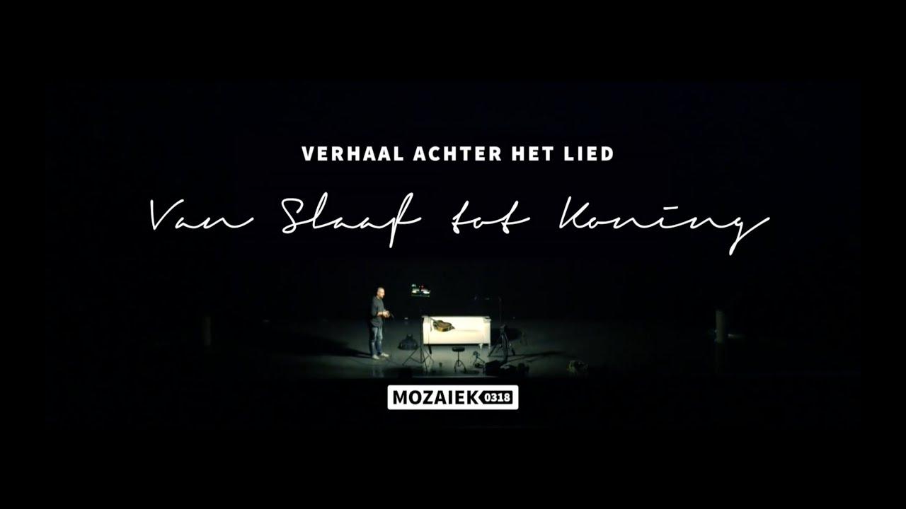 Verhaal achter het Lied: Van Slaaf Tot Koning
