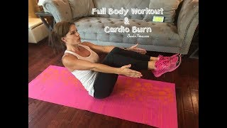 Full Body Workout and Cardio Burn