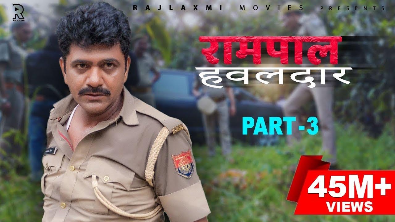 Download RAMPAL HAWALDAAR रामपाल हवलदार Part-3 | Uttar kumar | Aishwarya Tyagi | New Film 2021 | Norang
