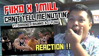 FIIXD X 1MILL - CAN'T TELL ME NUTTIN' ft. DIAMOND, 19HUNNID & 1-FLOW   Reaction by Phuwa9