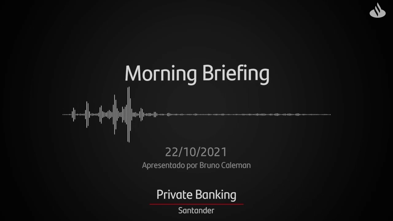 Morning Briefing Private   22/10/2021