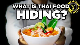 Food Theory: The Undercover Mission of Thai Food!