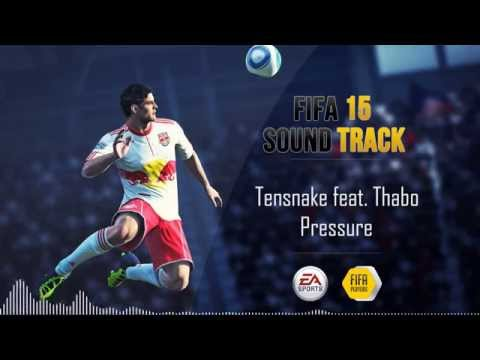 Tensnake feat. Thabo - Pressure (FIFA 15 Soundtrack)