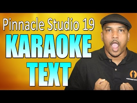 Pinnacle Studio 19 Ultimate | Karaoke Tutorial