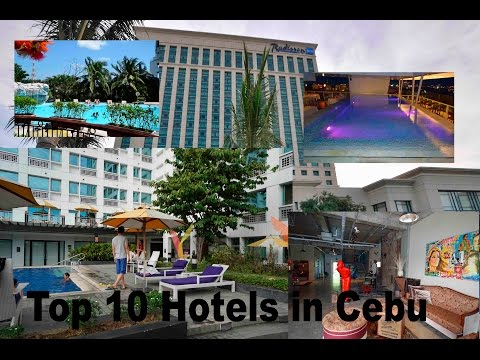 Top 10 Hotels in Cebu | Philippine Travel Videos