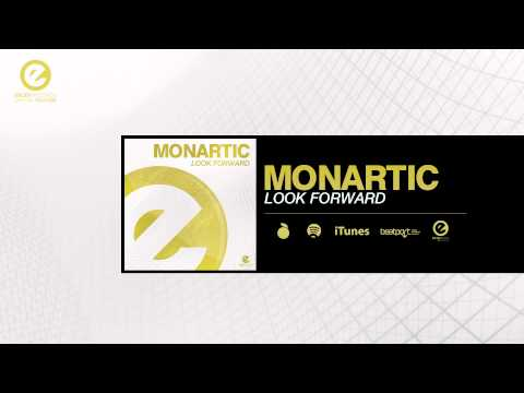 Monartic - Look Forward (Extended Mix)
