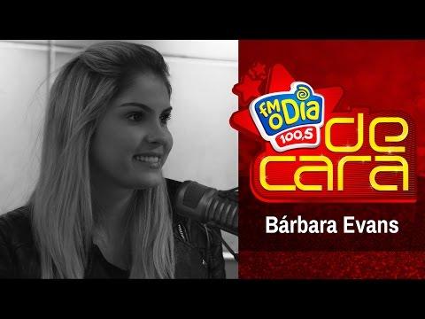Bárbara Evans De Cara na FM O Dia