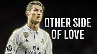 Cristiano Ronaldo ► Other Side Of Love | Skills & Goals - 2017 ᴴᴰ