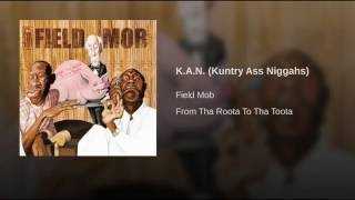 K.A.N. (Kuntry Ass Niggahs)