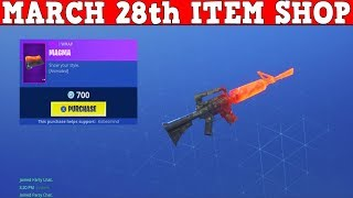 Fortnite Item Shop (28 mars) 'NOUVEAU' MAGMA WRAP EST 700 VBUCKS?!